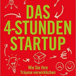 Das 4-Stunden-Startup